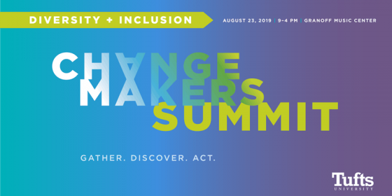 Banner image of event title: Tufts University Changemakers Summit: Diversity & Inclusion