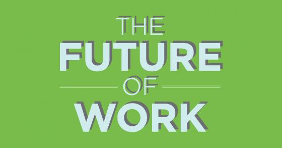"Image reads ""The Future of Work"""