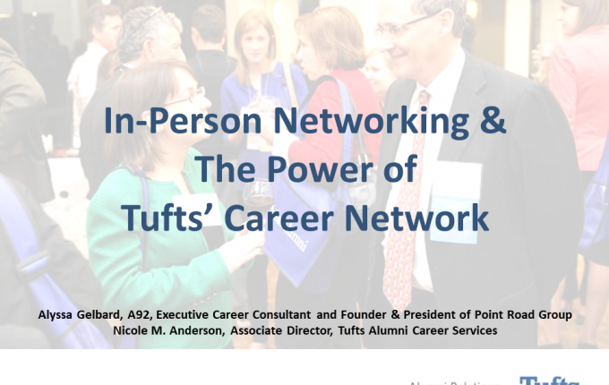First slide for career webinar entitled In-Person Networking & the Power of Tufts' Career Network